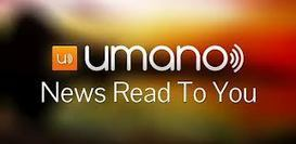 Get Your Students to Love the News, #1: Umano caters to those who like to listen | News, Nonfiction & Research in High Schools | Scoop.it