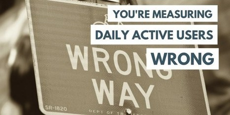You're Measuring Daily Active Users Wrong | Amplitude Blog | World of #SEO, #SMM, #ContentMarketing, #DigitalMarketing | Scoop.it