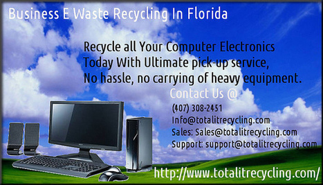 Computer Recycling In Florida | Computer & Electronics Waste Recycling Company | Scoop.it