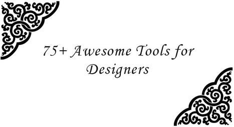 75+ Awesome Tools for Designers — Medium | Into the Driver's Seat | Scoop.it