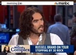 Russell Brand shatters hypnosis of mainstream media with hilarious, high-IQ domination of dumbfounded MSNBC hosts | A WORLD OF CONPIRACY, LIES, GREED, DECEIT and WAR | Scoop.it