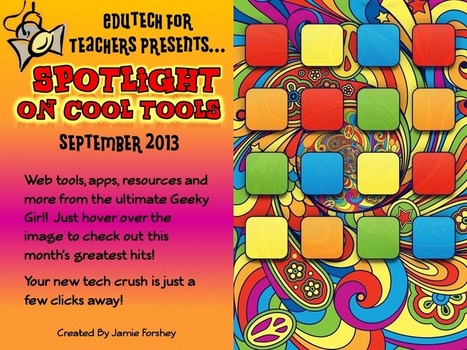 Tech It Up with the Geeky Girl's Greatest Hits Volume VIII: September 2013 | Teacher Resources for Our Staff | Scoop.it