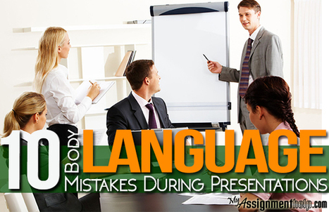 10 Body Language Mistakes During Presentations | Assignment Help | Scoop.it