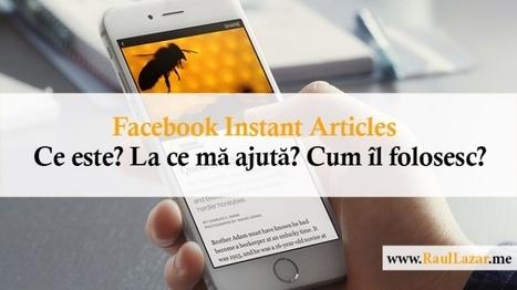 Facebook Instant Articles – Ce este? La ce mă ajută? Cum îl folosesc? | Social Media Corner | Scoop.it