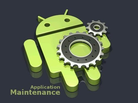 Android Application Maintenance Services | Android Application Development | Scoop.it