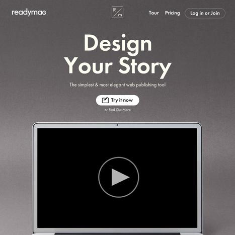 Readymag : Design Your Story | Des petits outils qui changent la vie ! | Scoop.it