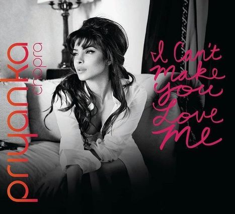 I Cant Make You Love Me - Priyanka Chopra mp3 song | Latest Mp3 Songs | Scoop.it