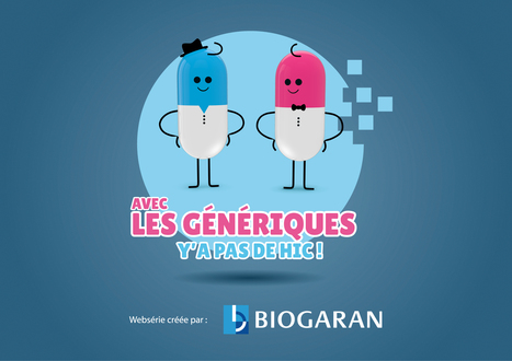 Génériques : Biogaran met la pédagogie à l'heure du web 2.0 | E-santé, communication santé & éducation du patient | Scoop.it