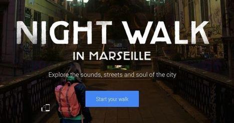 Google Night Walk te lleva de paseo por Marsella | Social Media, Tech & Web | Scoop.it