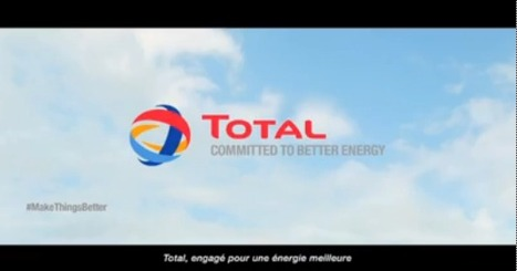 Après six ans de silence, Total lance une campagne mondiale -  Stratégie | Communication - Publicité | Scoop.it