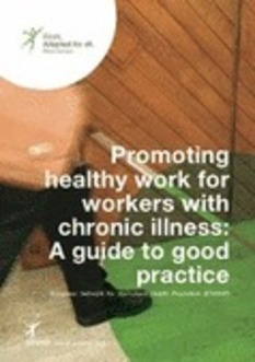 (MULTI) (PDF) - Promoting healthy work for workers with chronic illness: A guide to good practice in 17 languages   ENWHP   Glossarissimo!   Scoop.it