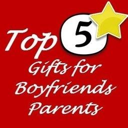 Gift Ideas for Boyfriends Parents   Gift Ideas for Parents   Scoop.it