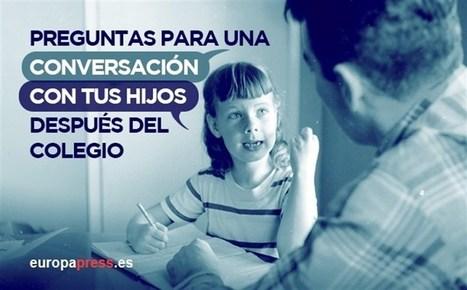 ¿Cómo entablar una conversación con tus hijos después del colegio?   EDUCACION EN VALORES   Scoop.it