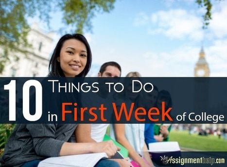 10 Things to Do in First Week of College | Assignment Help -Australia, UK & USA | Scoop.it