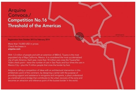 [The Arquine International Architecture Competition]  Call for Entries: Threshold of the Americas | The Architecture of the City | Scoop.it