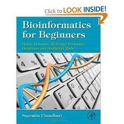Bioinformatics for Beginners: Genes, Genomes, Molecular Evolution, Databases and Analytical Tools by Supratim Choudhuri [PDF/ePUB] | Just Amazing Life | Free eBooks | Scoop.it