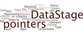 DataGenX: 5 Tips For Better DataStage Design #13 | DataStage & TeraData | Scoop.it