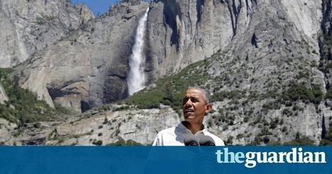 Obama at Yosemite attacks 'lip service' to natural beauty amid climate inaction | Green Forward - Environment-World | Scoop.it