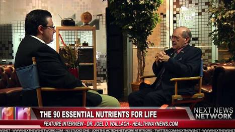 The 90 Essential Nutrients for Life - with Dr. Joel D Wallach - YouTube | Pain Sufferers Speak | Scoop.it