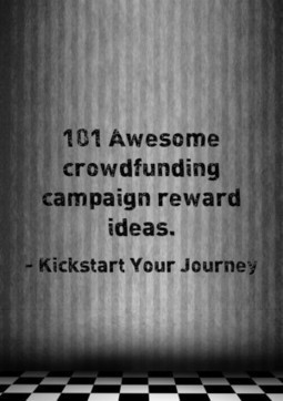 101 Awesome crowdfunding reward ideas - Kick Start your journey | Crowdfunding World | Scoop.it
