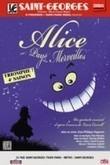 Bande-annonce - Visioscene - Alice au pays des Merveilles - Théâtre Saint Georges | Alice au pays des merveilles | Scoop.it