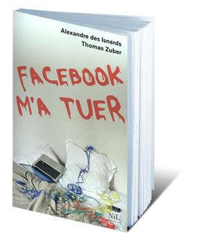 Présentation du livre : Facebook m'a tuer | Toulouse La Ville Rose | Scoop.it