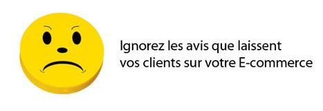 Ignorez les Avis que Laissent Vos clients sur Votre E-Commerce ? | WebZine E-Commerce &  E-Marketing - Alexandre Kuhn | Scoop.it