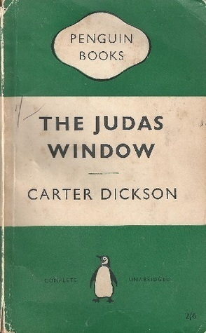 The Judas Window by Carter Dickson aka John Dickson Carr | In ... | Crime fiction | Scoop.it
