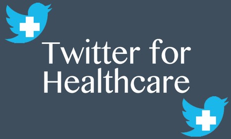 How to Use Twitter for Healthcare Effectively (4 Tips) | Social Media and Pharma | Scoop.it