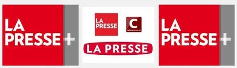 LaPresse+ : un média historique qui sort de la décroissance   Les médias face à leur destin   Scoop.it