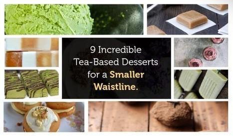 9 Incredible Tea-Based Desserts for a Smaller Waistline   Green Hill Tea Blog   Green Tea   Scoop.it