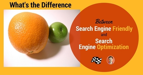 Search Engine Friendly Sites vs. Search Engine Optimized Sites | Content Strategy |Brand Development |Organic SEO | Scoop.it