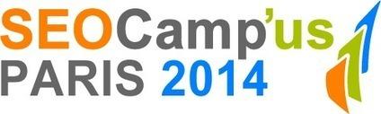 SEO CAMPUS 2014 | [SEO] Référencement naturel & e-marketing | Scoop.it