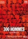 300 Hommes (2014) en streaming | Les Films en Salle - Cine-Trailer.eu | Scoop.it