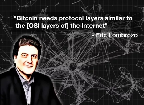 Eric Lombrozo: Bitcoin Needs Protocol Layers Similar to the Internet - Coinjournal | Bitcoin, Blockchain & Cryptocurrency News | Scoop.it