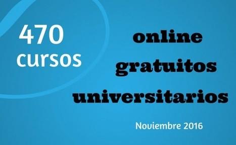 470 cursos universitarios, online y gratuitos que empiezan en noviembre | El rincón de mferna | Scoop.it