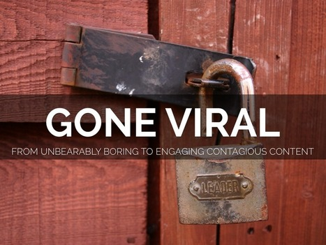 """""""Gone Viral - From Unbearably Boring to Engaging Contagious Content"""" - A Haiku Deck by Vasia Dimitropoulou   English Engine   Scoop.it"""