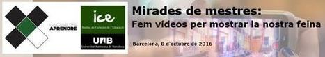 Trobada Pedagògica: Mirades de mestres. Fem vídeos per mostrar la nostra feina | Full Informatiu Digital del CRP Vallès Oriental III | Scoop.it