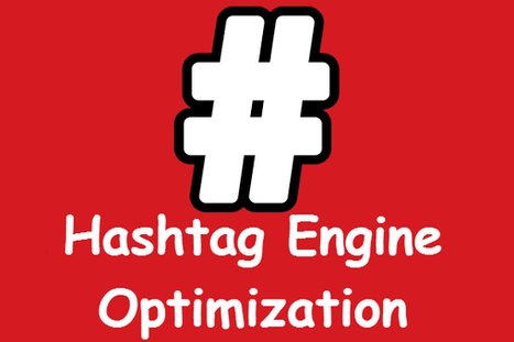 What Is Hashtag Engine Optimization? | MarketingHits | Scoop.it