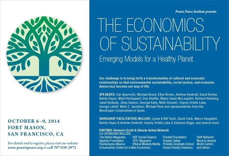The Economics of Sustainability Conference: Emerging Models for a Healthy Planet | Sustain Our Earth | Scoop.it
