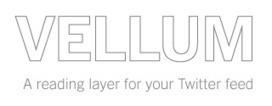 Vellum | Social Curator | Scoop.it