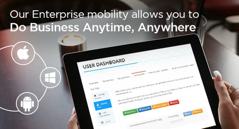 Unique approach to build enterprise solutions for businesses that giving much flexibility to the clients | Innovative Solutions to Grow your Business online | Scoop.it