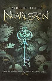 Viagens Por 1001 Mundos: Incarceron - Catherine Fisher | Ficção científica literária | Scoop.it