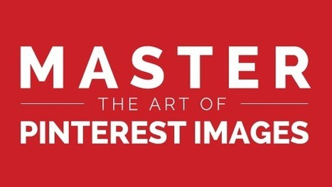 Master the Art of Pinterest Images | The many ways authors are using Apple's iBooks Author and iBooks2 | Scoop.it