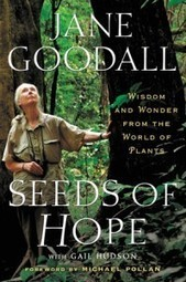Jane Goodall on New Gardens for a Changing World | BillMoyers.com | GMOs & FOOD, WATER & SOIL MATTERS | Scoop.it