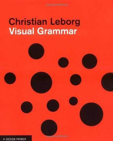 Visual Grammar: How To Communicate Without Words - Vanseo Design | ESL grammar | Scoop.it