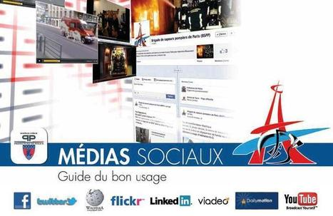 Guide du bon usage des médias sociaux (Sapeurs-Pompiers de Paris) | GovOnTheWeb2 | Scoop.it