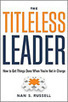 Leading Blog: A Leadership Blog: The Titleless Leader | A New Society, a new education! | Scoop.it
