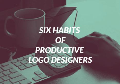Six Habits of The Productive Logo Designers | Logo & Brand | Scoop.it