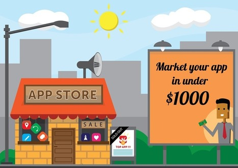 The Top Paid Channels for Marketing your App | App Store Marketing and Optimization | Scoop.it